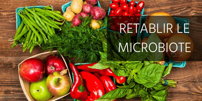 retablir le microbiote